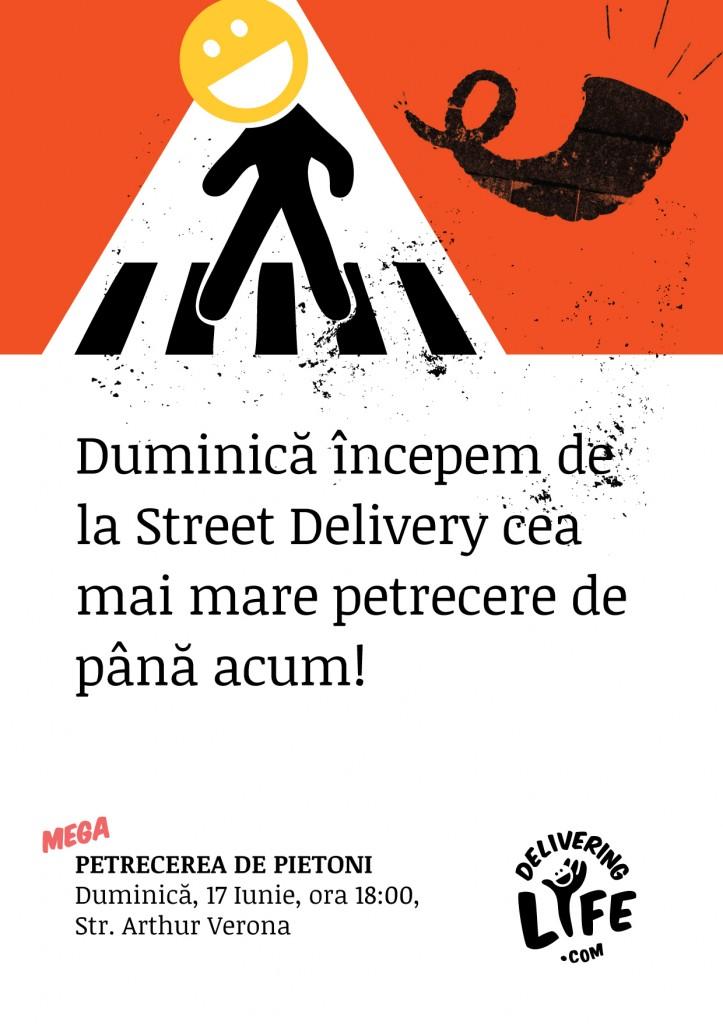 Poster MEGA Petrecerea de Pietoni Street Delivery