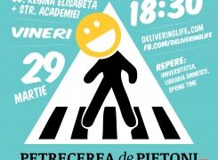 PETRECEREA de PIETONI